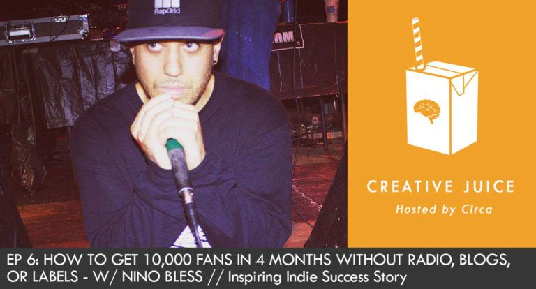 10000 fans Music marketing Nino Bless Indepreneur Creative Juice Podcast