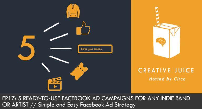 Creative Juice Podcast, Indepreneur Podcast, Music Marketing, Artist Marketing. Facebook Ads, Direct Response Marketing, Music industry, Music Education